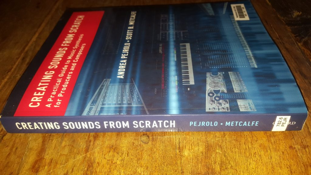 Creating sounds from scratch Pejrolo Metcalfe